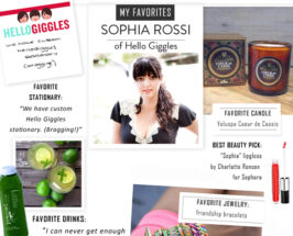 My Favorites with Sophia Rossi from Hello Giggles
