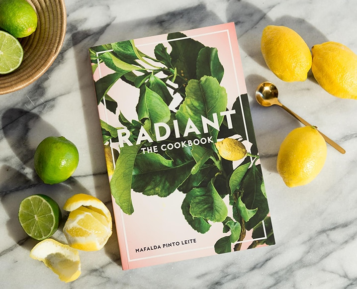 Why We're Freaking Out Over Radiant – The New Cookbook You Need