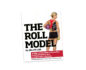 Front cover of the book The Roll Model by Jill Miller