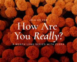Join Our September Self-Care Series: How Are You Really?